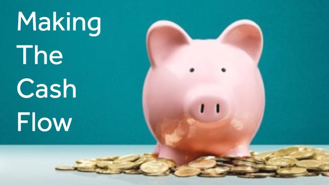 Making the Cash Flow Webinar